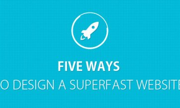 five-ways-to-design-a-superfast-website-363x218