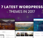 7 Latest Premium WordPress Themes in 2017 That Mesmerize you